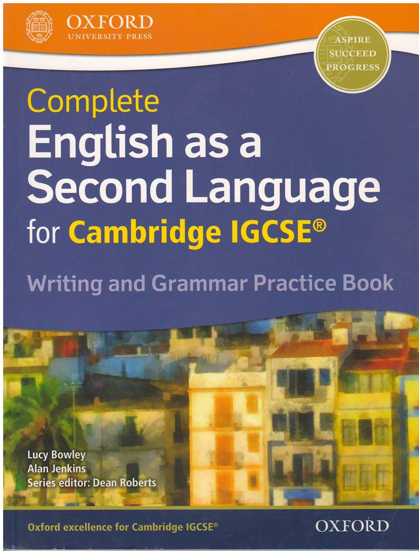 Complete English as a Second Language for Cambridge IGCSE: Writing & Grammar Practice Book