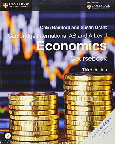 Cambridge International AS and A Level Economics Coursebook Third Edition