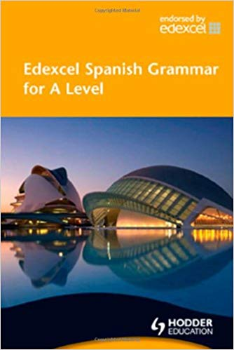 Edexcel Spanish Grammar for A Level