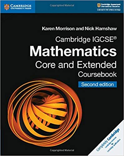 Mathematics IGCSE Core and Extended Coursebook Second Edition For Cambridge International Examination