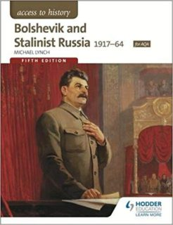 Bolshevik and Stalinist Russia 1917-64`