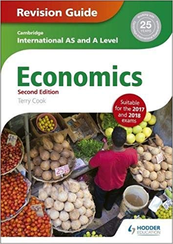 Hodder Economics AS and A level Revision Guide Second Edition for Cambridge International