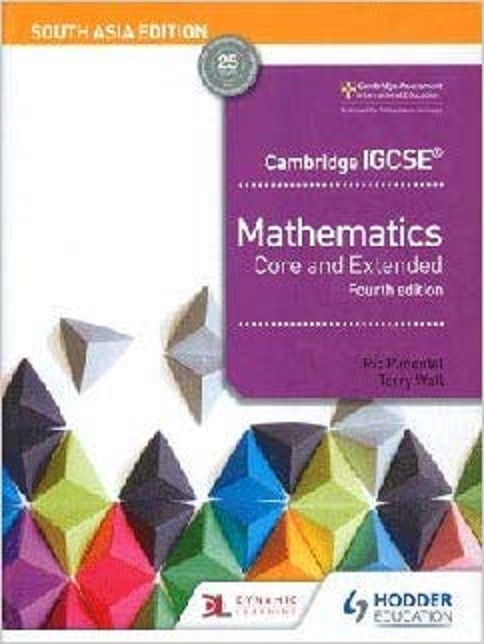 Cambridge IGCSE Mathematics Core and Extended 4ed.