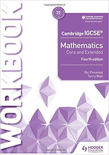 Cambridge IGCSE Mathematics Core and Extended 4 Ed.
