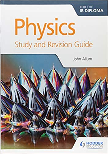 Physics Study and Revision Guide