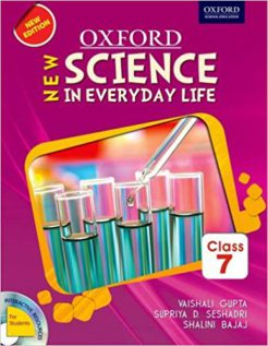 Oxford Sceince in Everyday Life New Class 7th