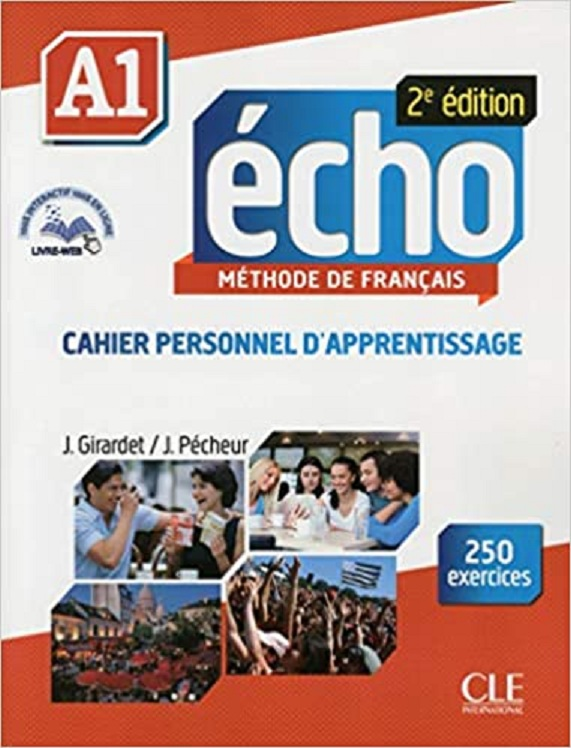 Echo A1 SEcond Edition Cahier d'activites Audio CD (French) Paperback