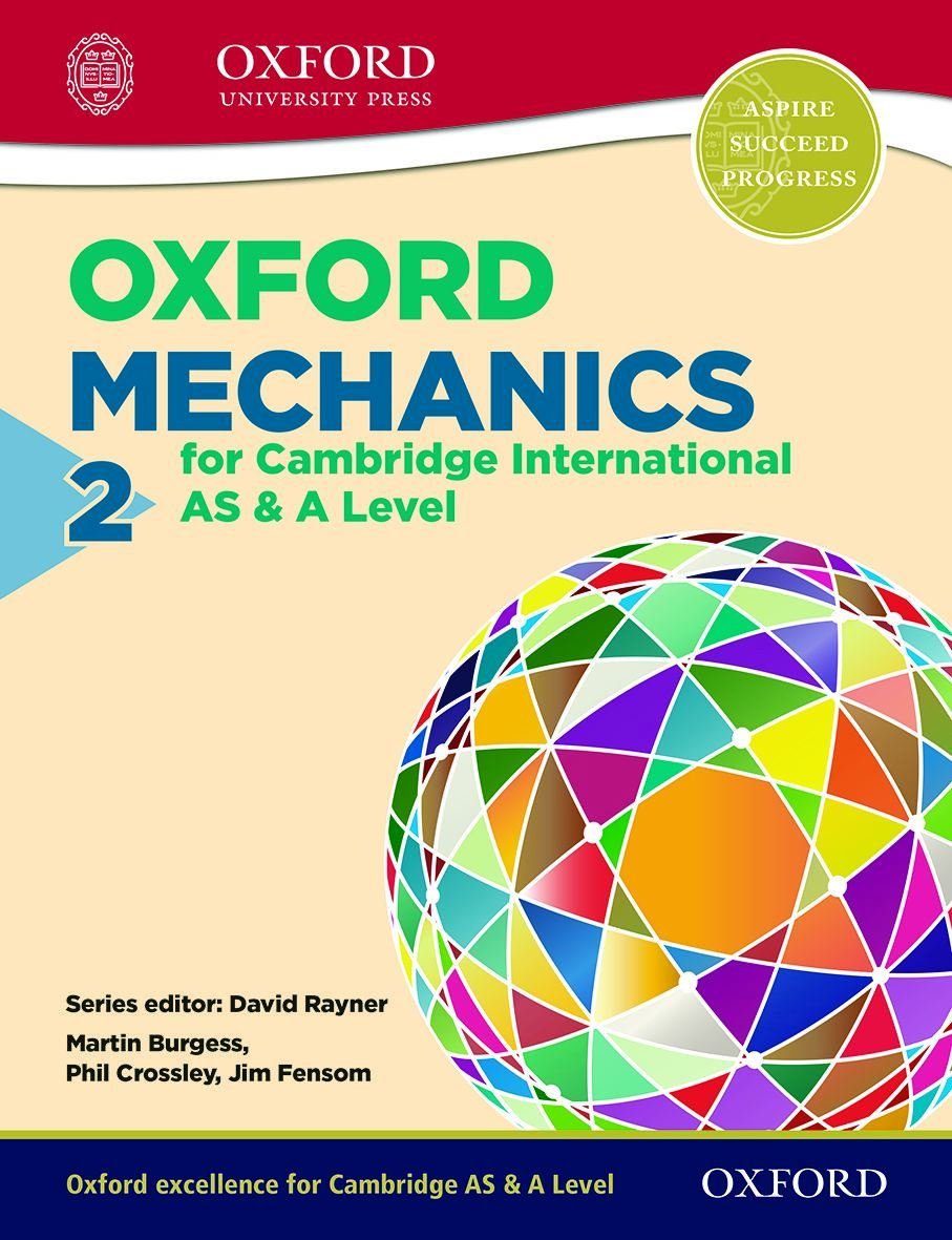 Mechanics 2 AS & A Level for Cambridge International Examination