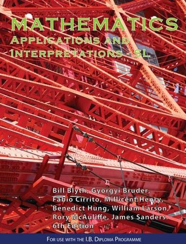 Mathematics Applications and Interpretations SL IBID Press
