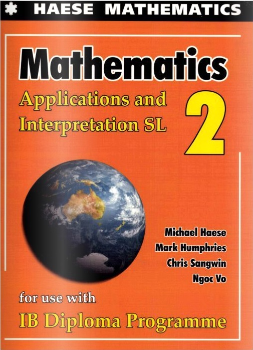 Mathematics Applications and Interpretations SL 2