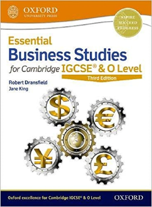 Essential Business Studies IGCSE & O Level Third Edition Student Book for Cambridge International Examination