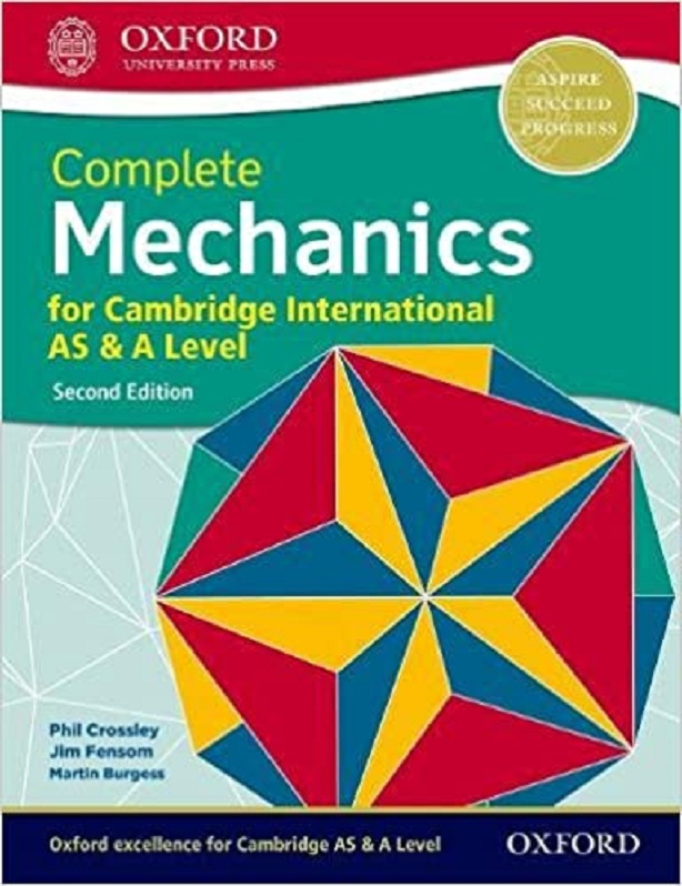 Complete Mechanics for Cambridge International AS & A Level Second Edition Student Book