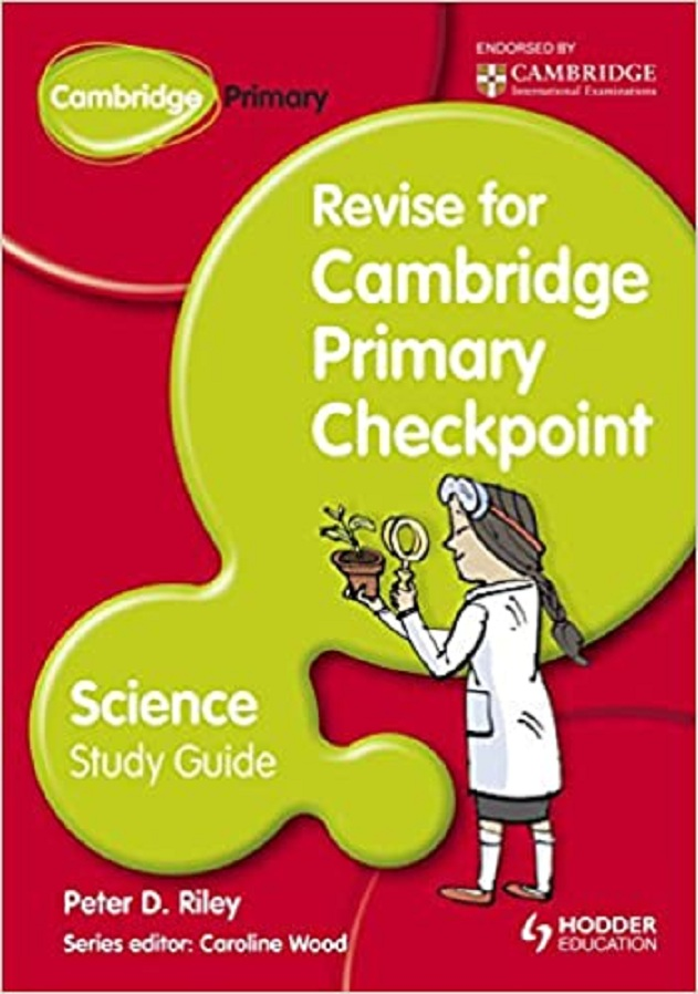 Revise for Cambridge Primary Checkpoint: Science Study Guide
