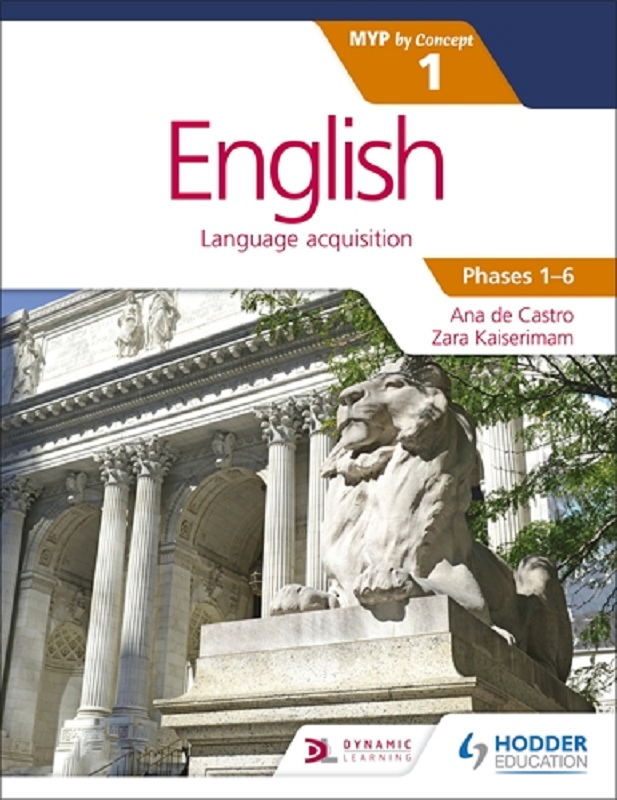 English Language Acquisition for the IB MYP by Concept 1