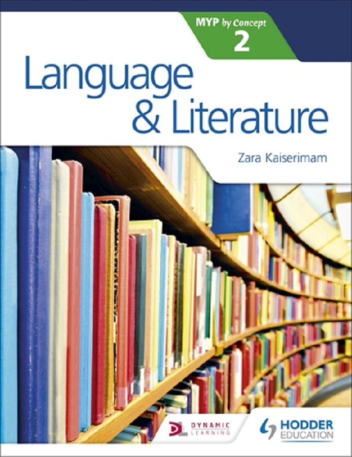 Language & Literature for the IB MYP 2 by Concept