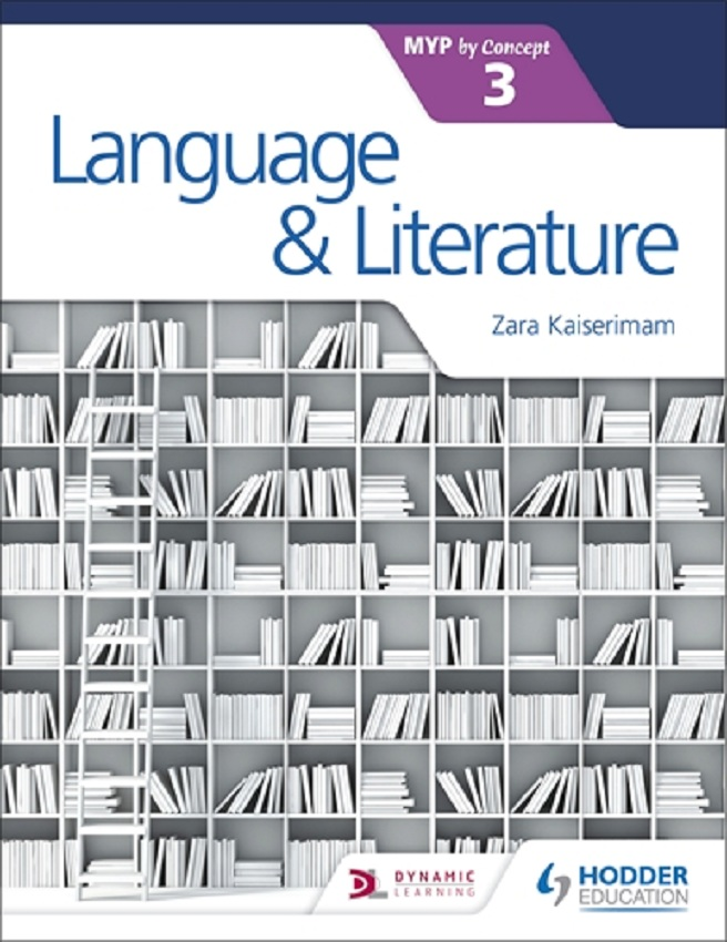 Language and Literature for the IB MYP 3 by Concept