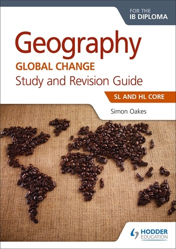 Geography Global Change for the IB Diploma
