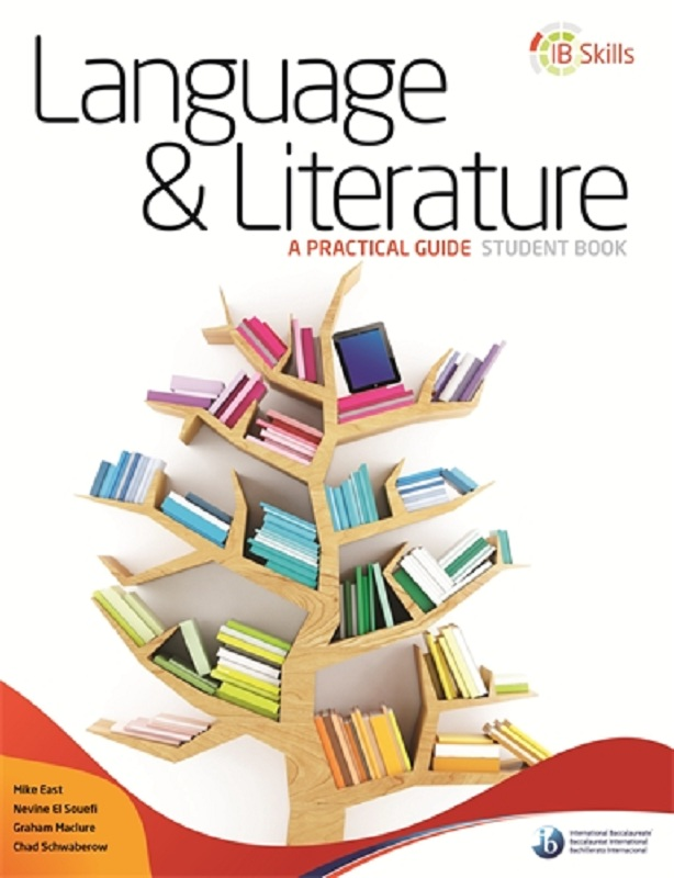 IB Skills Language & Literature A Practical Guide Student Book