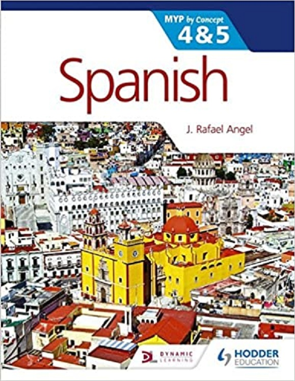 Spanish for the IB MYP 4 & 5