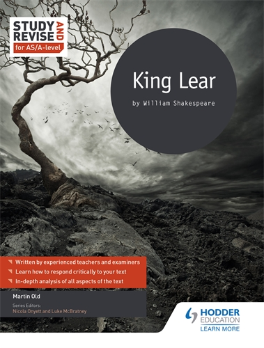 Study and Revise for AS A-Level King Lear