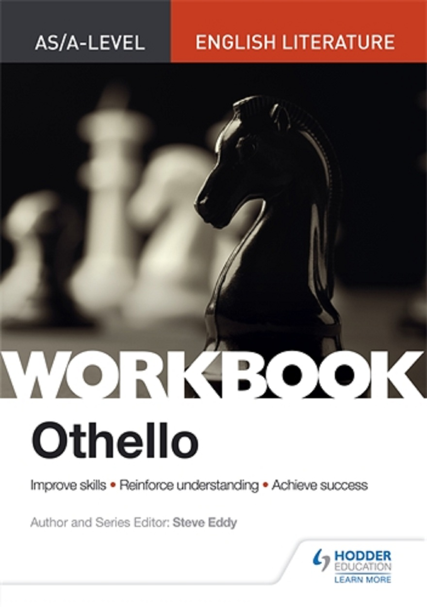 AS/A-level English Literature Workbook Othello