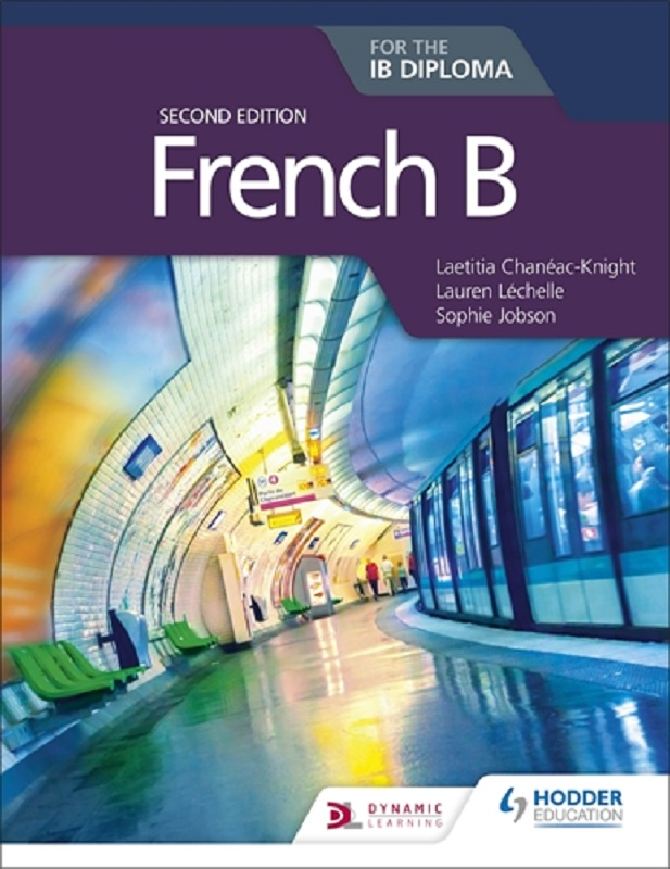 French B for the IB Diploma, 2