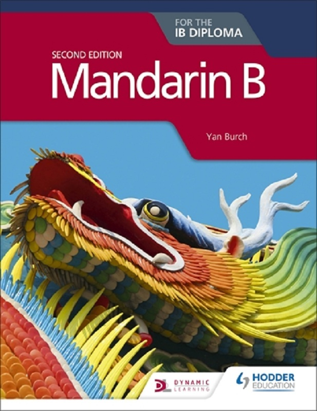 Mandarin B for the IB Diploma, 2