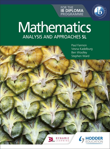 Mathematics Analysis And Approaches SL for the IB Diploma