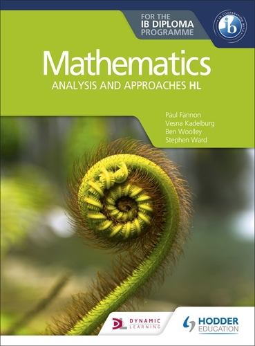 Mathematics Analysis And Approaches HL for the IB Diploma