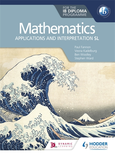 Mathematics Applications And Interpretation SL for the IB Diploma