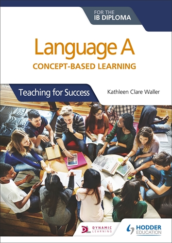Language A Concept-Based Learning for the IB Diploma