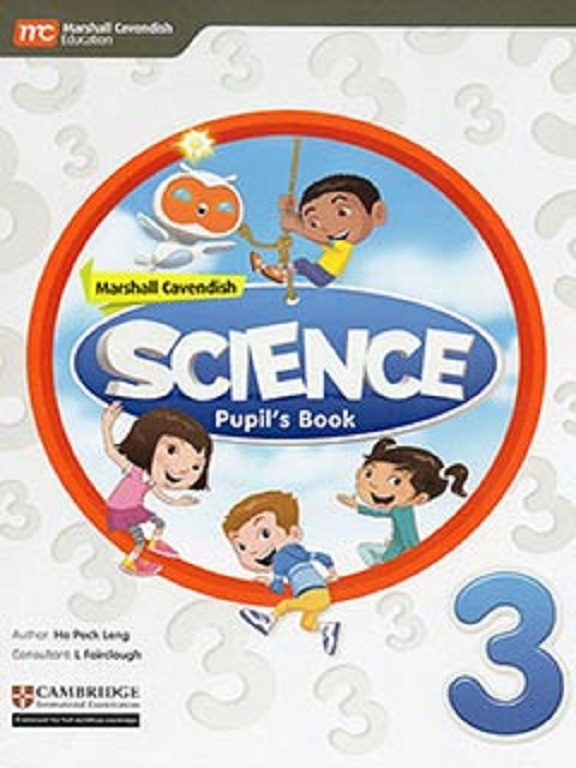 MARSHALL CAVENDISH SCIENCE PUPIL'S BOOK 3