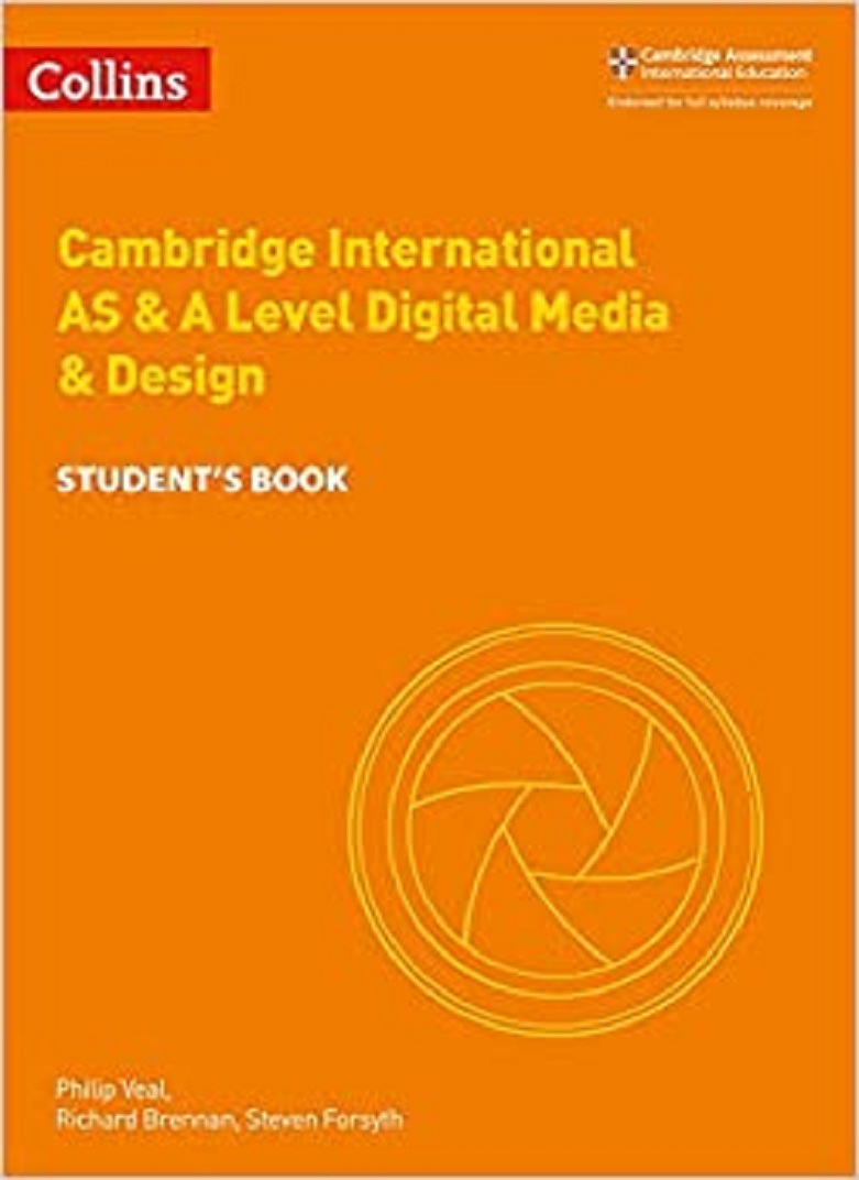 Collins Cambridge International AS & A Level Digital Media and Design Student's Book
