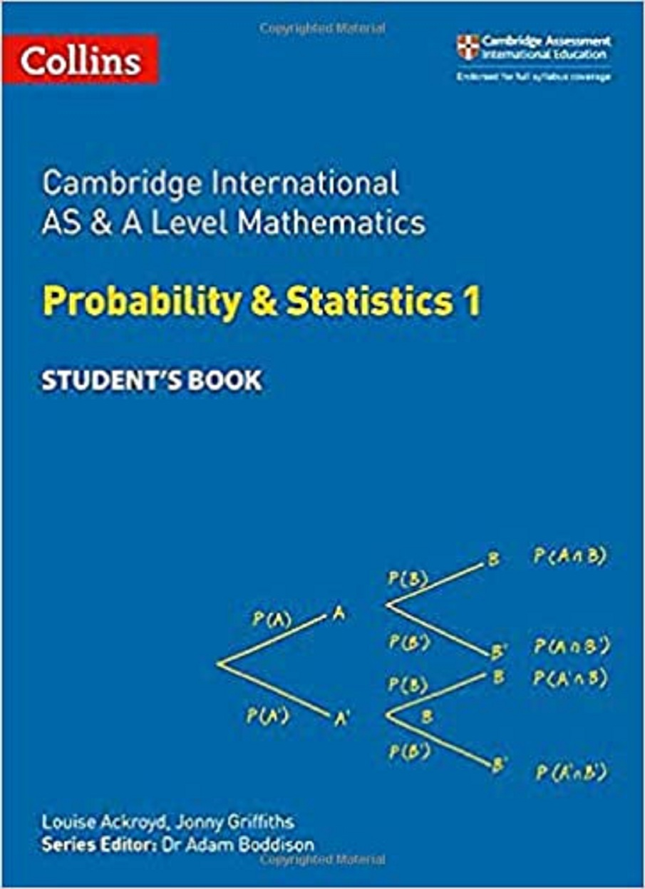 Collins Cambridge International AS & A Level Mathematics Probability and Statistics 1 Student's Book