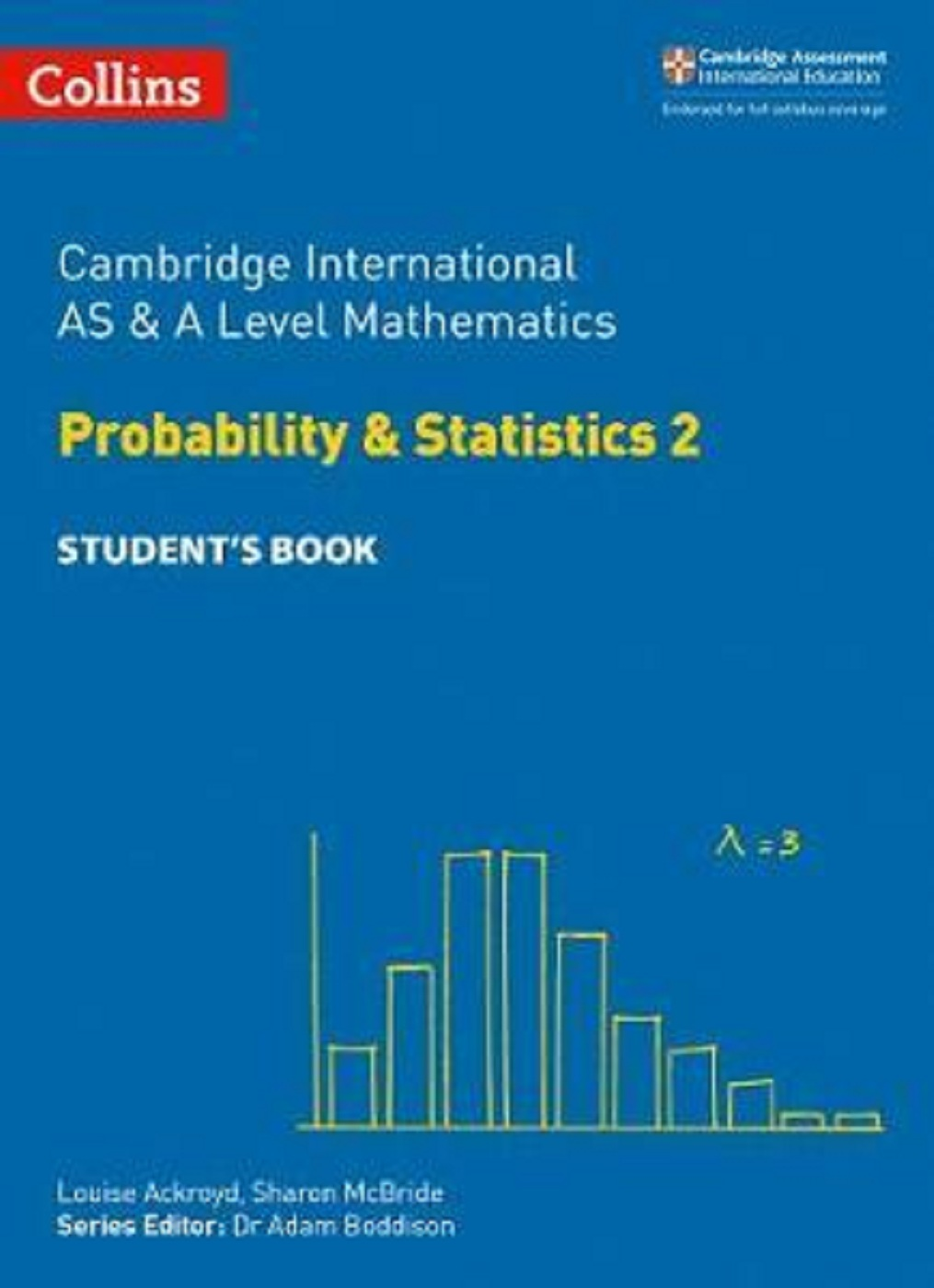 Collins Cambridge International AS & A Level Mathematics Probability and Statistics 2 Student's Book