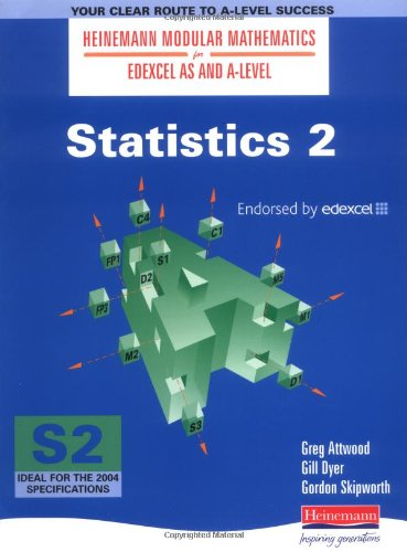 Statistics 2 AS and A Level For Edexcel Modular Mathematics Heinemann