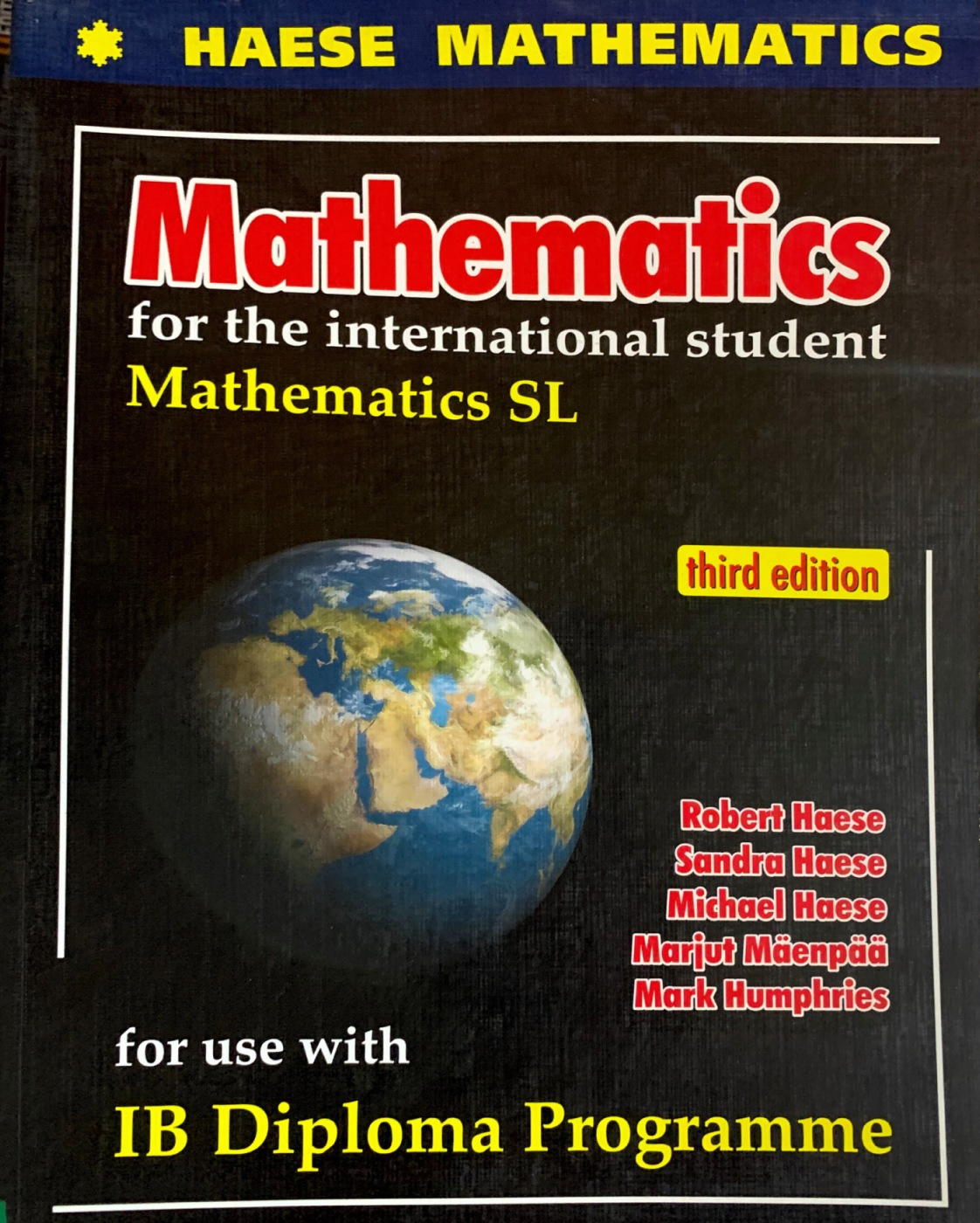 Mathematics SL Third edition Haeses Mathematics for the international student Third Edition