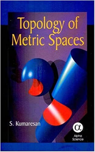 Topology of Metric Spaces 2ed By S Kumaresan