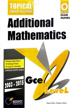 Redspot GCE O Level Additional Mathematics (Topical) Worked Solutions