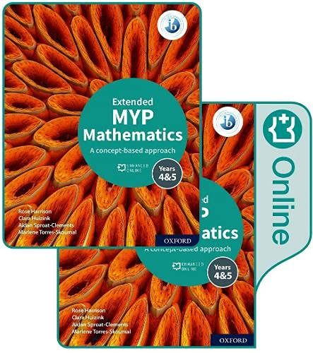Oxford Mathematics for the IB MYP 4 & 5Extended Print and Enhanced Online Book Pack