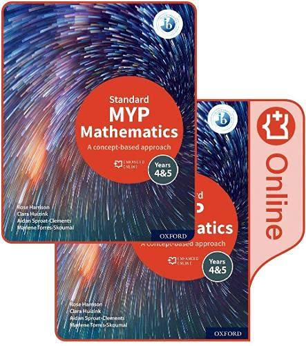 Oxford Mathematics for the IB MYP 4 & 5Standard Print and Enhanced Online Book Pack